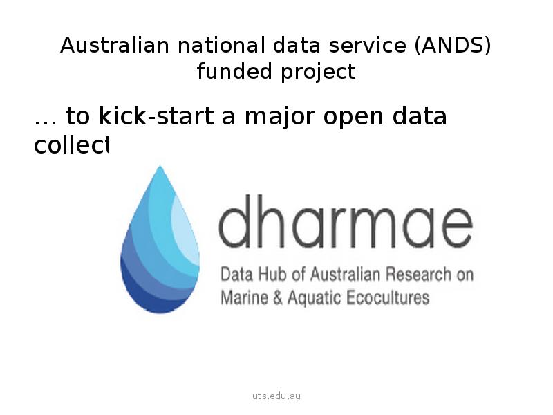 Australian national data service (ANDS) funded project … to  kick-start a major open data collection