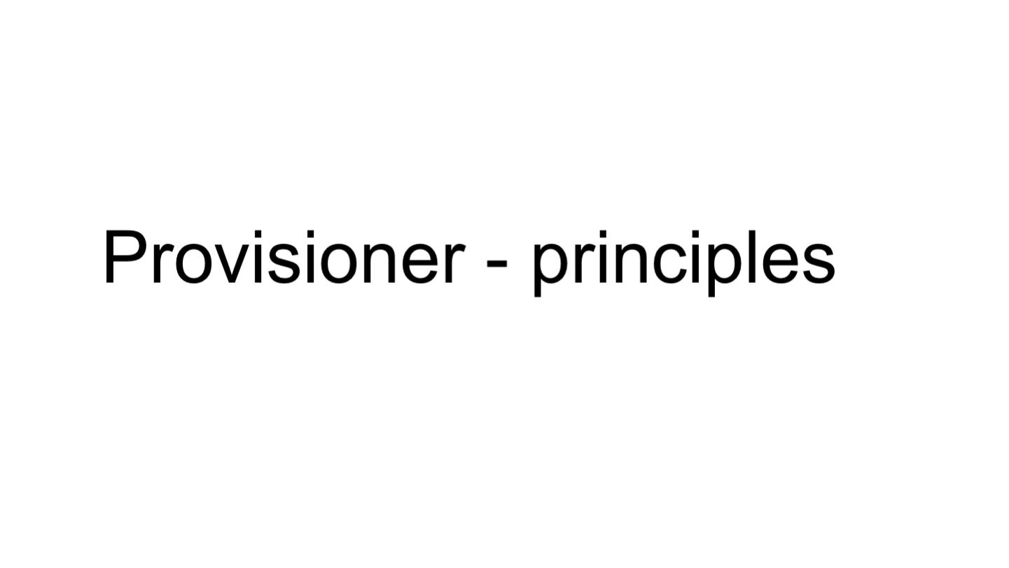 Provisioner - principles <p>
